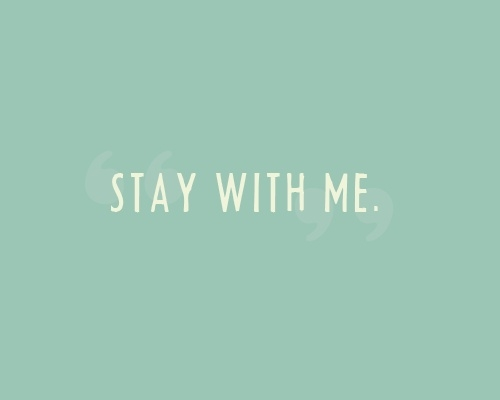 Stay Me